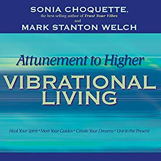 Attunement to Higher Vibrational Living audiobook cover art