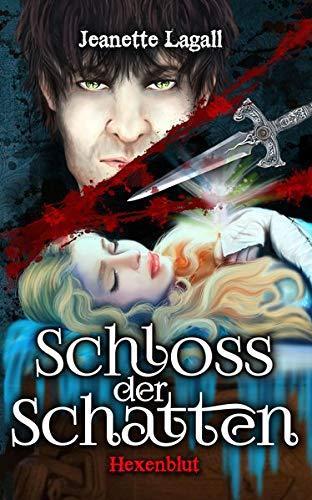 Schloss der Schatten: Hexenblut