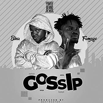 Gossip (feat. Fameye)