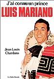 J'ai connu un prince - Luis Mariano