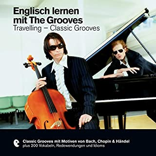Englisch lernen mit The Grooves - Travelling/Classic Grooves (Premium Edutainment) Titelbild