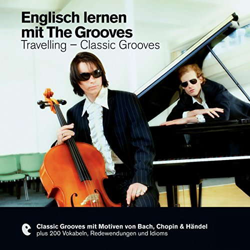 Englisch lernen mit The Grooves - Travelling/Classic Grooves (Premium Edutainment) audiobook cover art