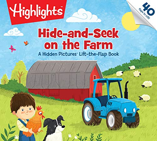 Hide-and-Seek on the Farm: A Hidden Pictures® Lift-the-Flap Book (Highlights™ Lift-the-Flap Books)