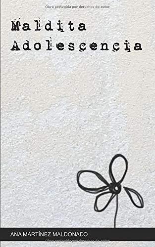 MALDITA ADOLESCENCIA
