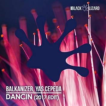 Dancin (2017 Edit)