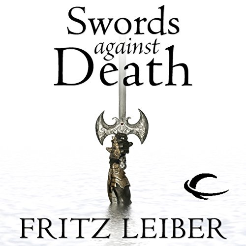 Swords Against Death audiobook cover art