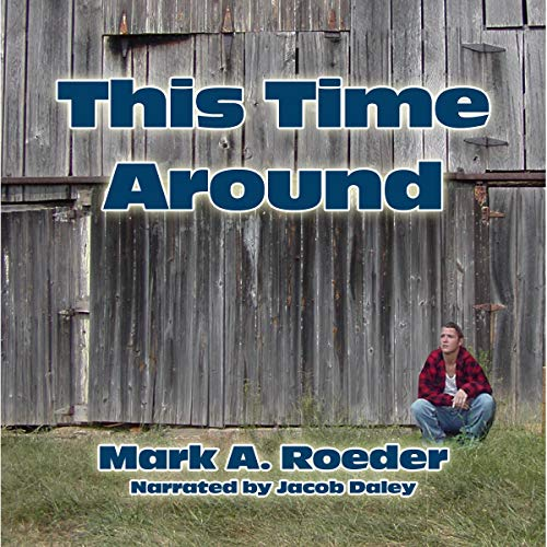 This Time Around Audiobook By Mark A. Roeder cover art