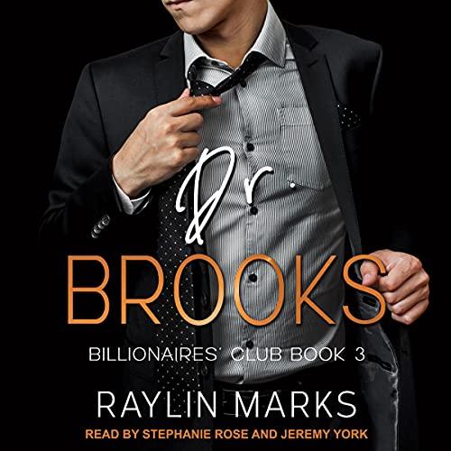 Dr. Brooks: Billionaires' Club Series, Book 3