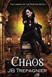 Chaos: A Paranormal Reverse Harem Romance (The Library of the Profane Book 1) (Kindle Edition)