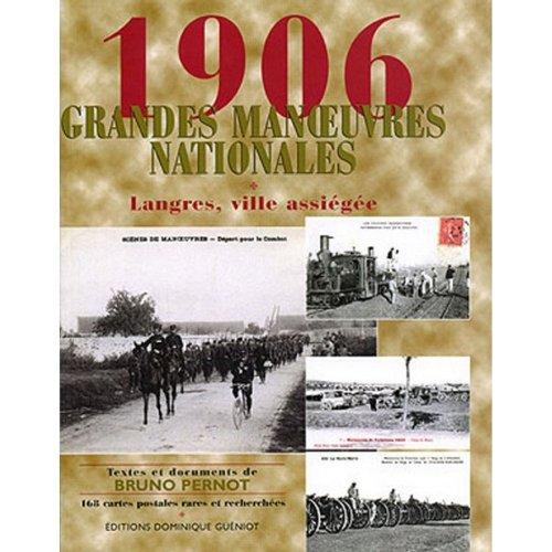 1906- Grandes Manoeuvres Nationales. Langres, Ville Assiegee