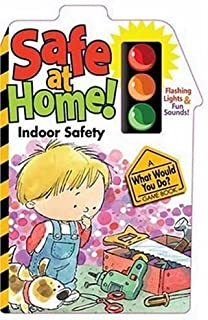 Safe At Home: Indoor Safety (What Would You Do? Game Book)
