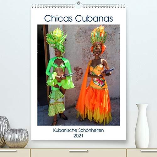 Chicas Cubanas - Kubanische Schönheiten (Premium, hochwertiger DIN A2 Wandkalender 2021, Kunstdruck in Hochglanz): Kubanische Models in farbenfrohen Kostümen (Monatskalender, 14 Seiten )