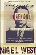Venona: The Greatest Secret of the Cold War by Nigel West (15-May-2000) Paperback