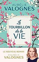 Le Tourbillon de la vie d'Aurélie Valognes
