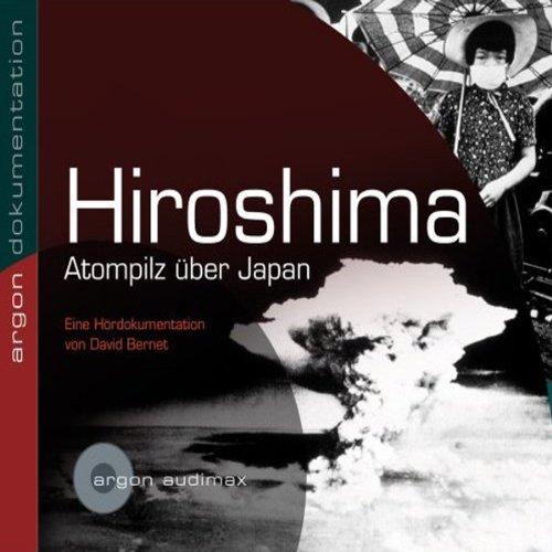 Hiroshima, Atompilz über Japan Titelbild