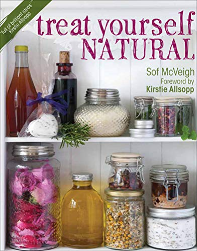 Treat Yourself Natural (English Edition)