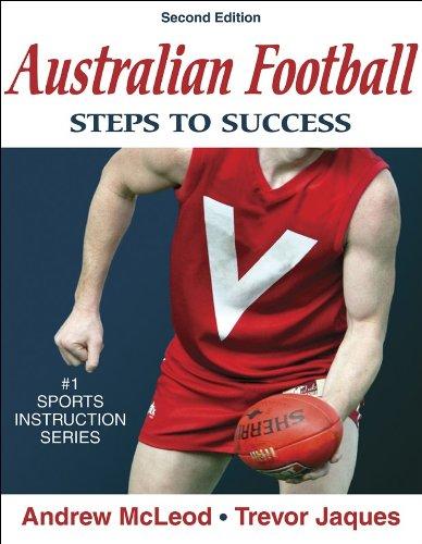 McLeod, A: Australian Football: Steps to Success (Steps to Success Sports Series)