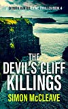 The Devil's Cliff Killings: A Snowdonia Murder Mystery Book 4 (A DI Ruth Hunter Crime Thriller)