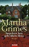 Inspektor Jury geht übers Moor: Roman