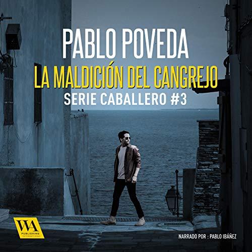 La maldición del cangrejo Audiobook By Pablo Poveda cover art