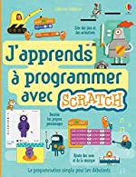 J'apprends à programmer avec Scratch de Rosie Dickins