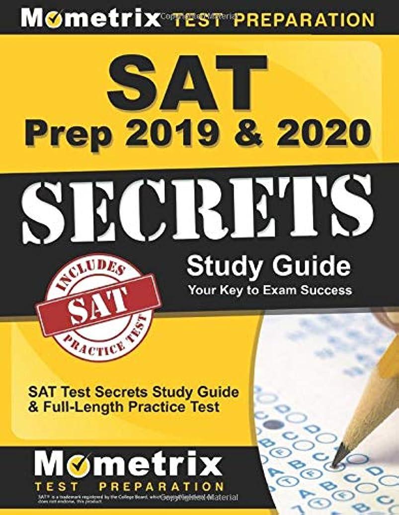 ジャニス寺院ピークSAT Prep 2019 & 2020: SAT Test Secrets Study Guide & Full-Length Practice Test: [Includes Step-by-Step Review Video Tutorials]