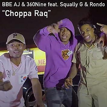 Choppa Raq