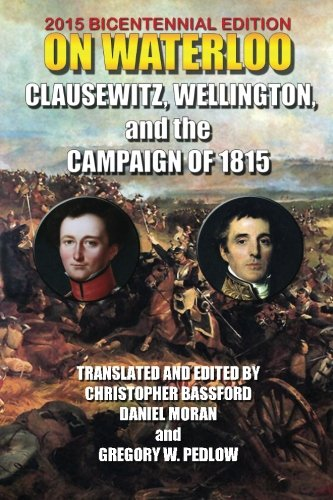 Price comparison product image On Waterloo: Clausewitz,  Wellington and the Campaign of 1815