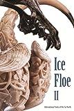 Ice Floe II: International Poetry of the Far North