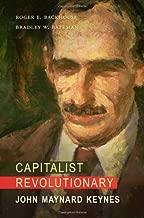 Capitalist Revolutionary: John Maynard Keynes