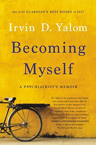 Becoming Myself: A Psychiatrist's Memoir (English Edition)