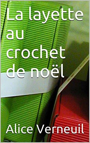 Crochet de noël pour bébé (French Edition)