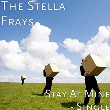 Stay at Mine