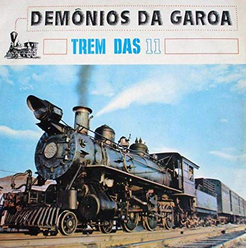 Demonios Da Garoa - Trem Das Onze [CD]