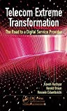 telecom extreme transformation: the road to a digital service provider (english edition)
