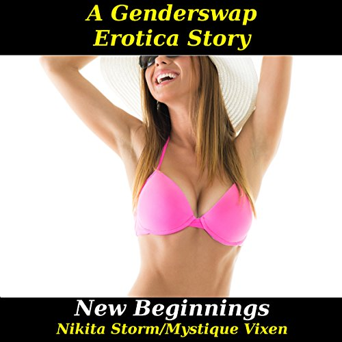 New Beginnings: Gender Swap Bareback Transformation Erotica audiobook cover art