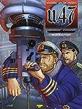 U.47, Tome 2 - Le survivant