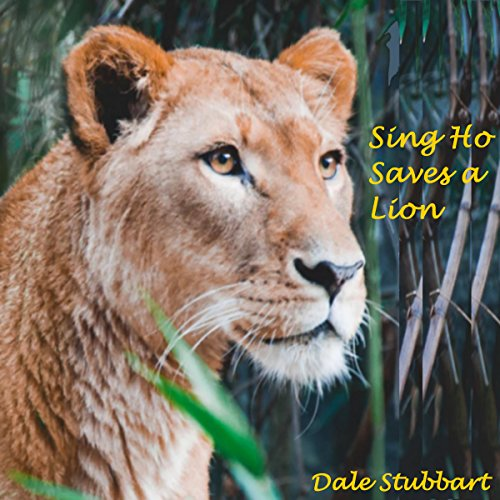 Sing Ho Saves a Lion cover art