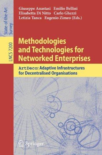 Methodologies And Technologies For Networked Enterprises Author Giuseppe Anastasi Aug 2012