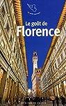 Le goût de Florence par Lismonde