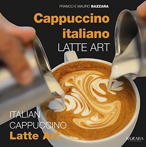 Cappuccino Italiano Latte Art / Italian Cappuccino Latte Art