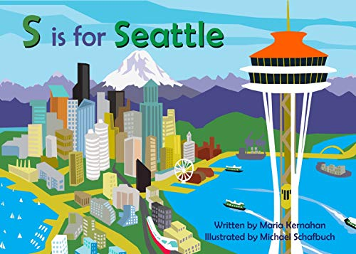 S is for Seattle (Alphabet Cities)