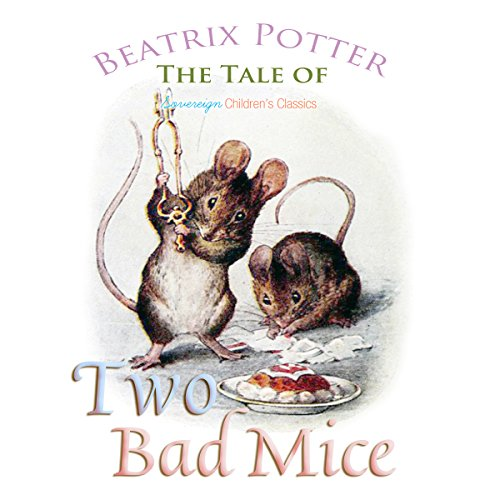 The Tale of Two Bad Mice audiobook cover art
