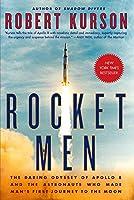 [ロバート・カーソン] ロケットメンズ:アポロ8の大胆なオデッセイと男の最初の旅をつくった宇宙飛行士 - ハードカバー