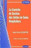 Le contrôle de gestion des unités de soins hospitaliers
