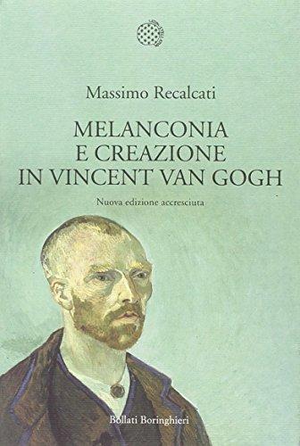 Melanconia e creazione in Vincent van Gogh