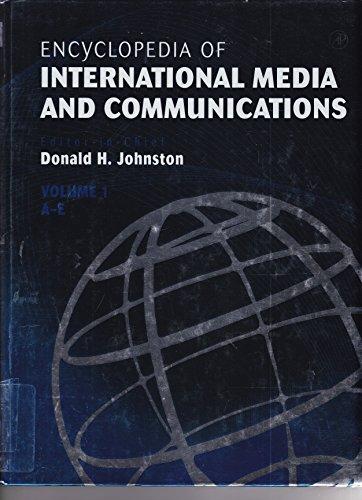 Encyclopedia of International Media and Communications, Four-Volume Set: Encyclopedia of International Media and Communi