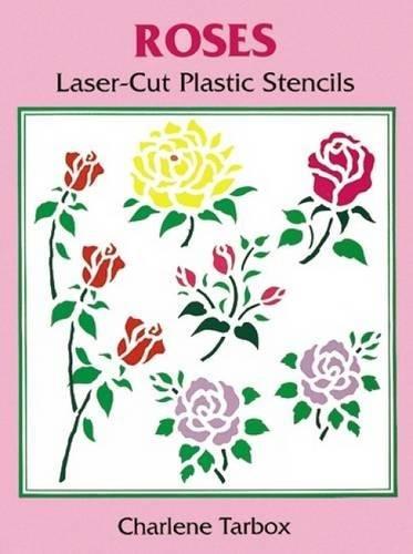 Roses Laser-Cut Plastic Stencils (Laser-Cut Stencils)