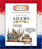 Image: John Adams: Second President 1797-1801 (Getting to Know the US Presidents) | Paperback: 32 pages | by Mike Venezia (Author). Publisher: Childrens Pr (March 1, 2005)