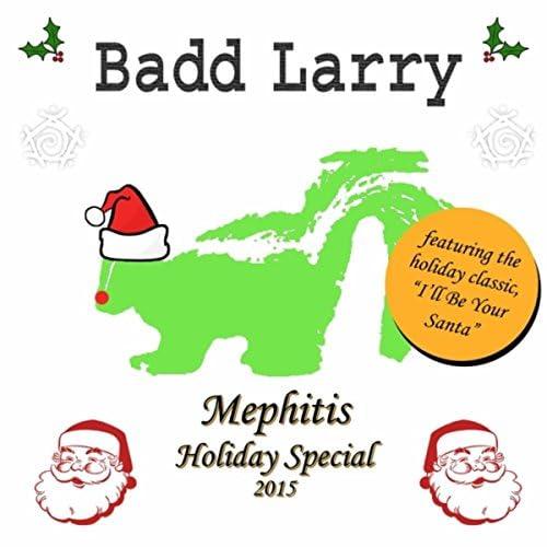 Badd Larry